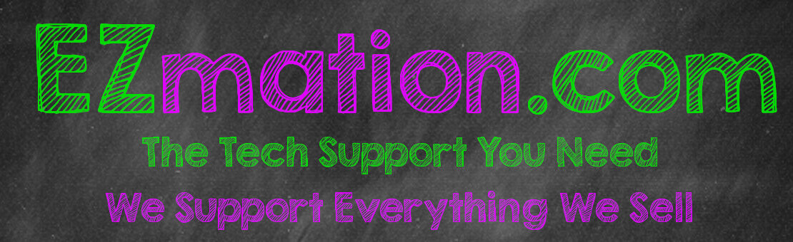Ezmation.com the tech support you need.  We support everything we sell.
